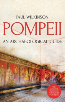 Pompeii : An Archaeological Guide, Paperback Book
