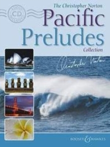 The Christopher Norton Pacific Preludes Collection, Mixed media product Book