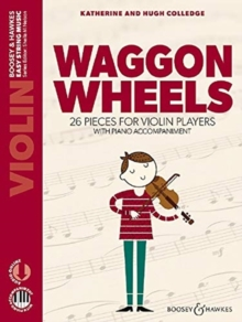 WAGGON WHEELS: 26 PIECES FOR VIOLIN PLAS, Paperback Book