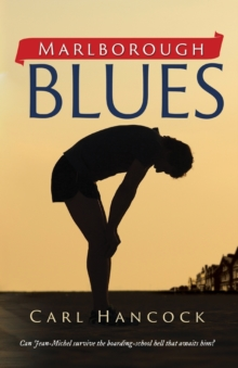 Marlborough Blues : Boy Against the System, Paperback Book