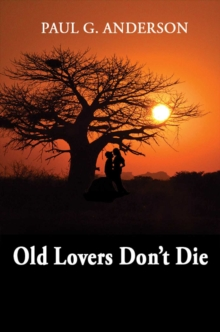Old Lovers Don't Die, Paperback Book