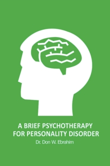 A Brief Psychotherapy for Personality Disorder, Paperback Book