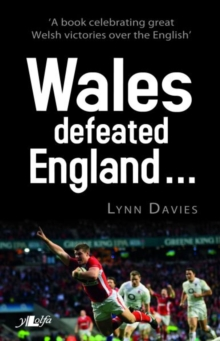 Wales Defeated England, Paperback Book