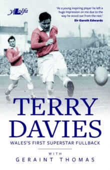 Terry Davies - Wales's First Superstar Fullback, Paperback / softback Book