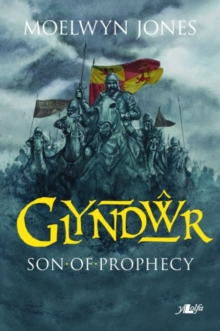 Glyndwr - Son of Prophecy, Paperback / softback Book