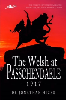 Welsh at Passchendaele 1917, The, Paperback / softback Book