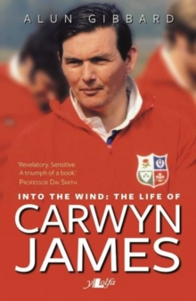 Into the Wind - the Life of Carwyn James, Paperback Book