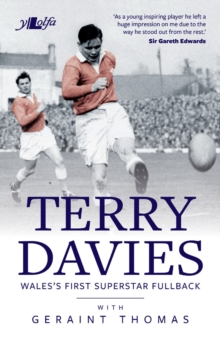 The Terry Davies Story - Wales's First Superstar Fullback, EPUB eBook