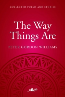 Way Things Are, The - A Collection of Poems and Stories, Paperback Book