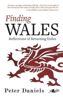 Finding Wales - Reflections of Returning Exiles, Paperback Book
