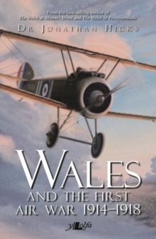 Wales and the First Air War, Paperback Book