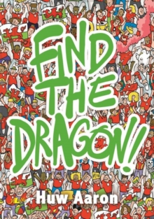 Find the Dragon!, Paperback / softback Book