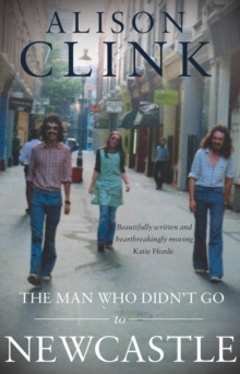 The Man Who Didn't Go to Newcastle, Paperback Book