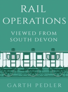 Rail Operations Viewed From South Devon, Hardback Book