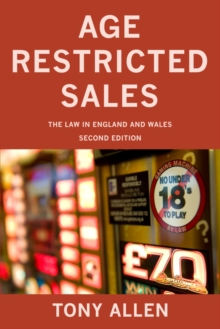 Age Restricted Sales : The Law in England and Wales, Paperback Book