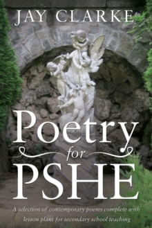 Poetry for PSHE : A Selection of Contemporary Poems, Paperback Book