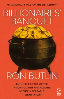 Billionaires' Banquet : An Immorality Tale for the 21st Century, Paperback Book