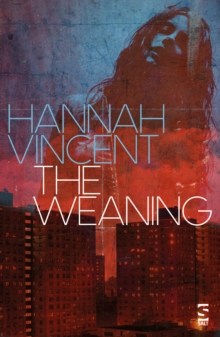 The Weaning, Paperback Book