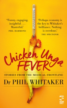 Chicken Unga Fever : Stories from the medical frontline, Paperback / softback Book