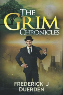 The Grim Chronicles, Paperback Book