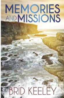 Memories and Missions, Paperback Book