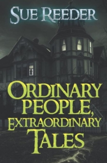 Ordinary People, Extraordinary Tales, Paperback Book