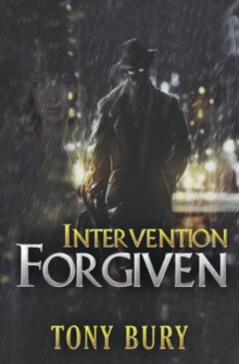 Intervention Forgiven, Paperback Book