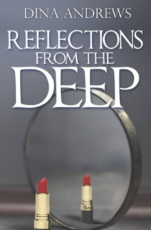 Reflections from the Deep, Paperback Book