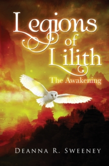 Legions of Lilith : The Awakening, Paperback Book
