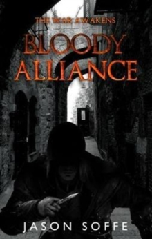 The War Awakens: : Bloody Alliance, Paperback Book