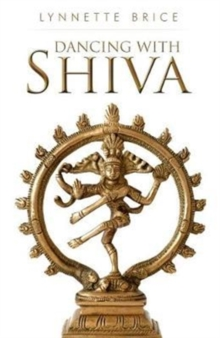 Dancing With Shiva, Paperback Book