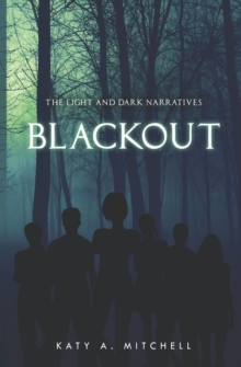 Blackout : The Light and Dark Narratives, Paperback Book