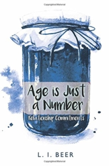 Relationship Commitments : Age is Just a Number, Paperback Book