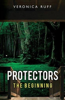 Protectors : The Beginning, Paperback / softback Book