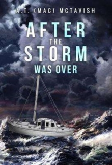 After the Storm Was Over, Paperback Book