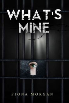 What's Mine, Paperback Book