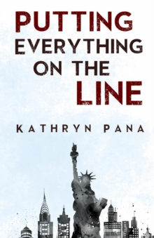 Putting Everything on the Line, Paperback / softback Book