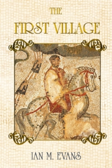 The First Village, Paperback / softback Book