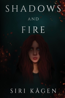 Shadows and Fire, Paperback / softback Book