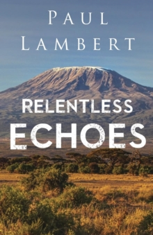 Relentless Echoes, Paperback / softback Book