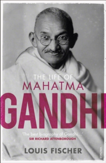 The Life of Mahatma Gandhi, Paperback Book