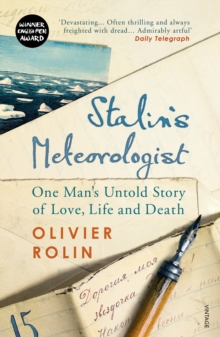 Stalin's Meteorologist : One Man's Untold Story of Love, Life and Death, Paperback Book