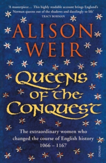 Queens of the Conquest : England's Medieval Queens, Paperback Book