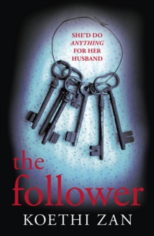 The Follower : The Gripping, Heart-Pounding Psychological Thriller, Paperback Book