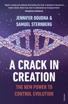 A Crack in Creation : The New Power to Control Evolution, Paperback Book