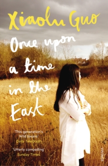 Once Upon A Time in the East : A Story of Growing up, Paperback Book