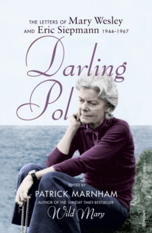 Darling Pol : Letters of Mary Wesley and Eric Siepmann 1944-1967, Paperback / softback Book