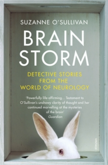 Brainstorm : Detective Stories From the World of Neurology, Paperback / softback Book