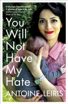 You Will Not Have My Hate, Paperback Book