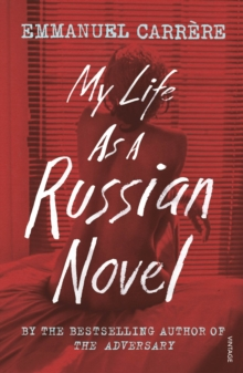 My Life as a Russian Novel, Paperback Book